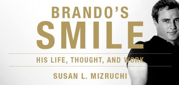 "New Brando Biography ""BRANDO'S SMILE"" Continues to garner great reviews"